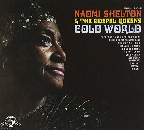 Naomi & Gospel Queens Shelton Cold World Cold World