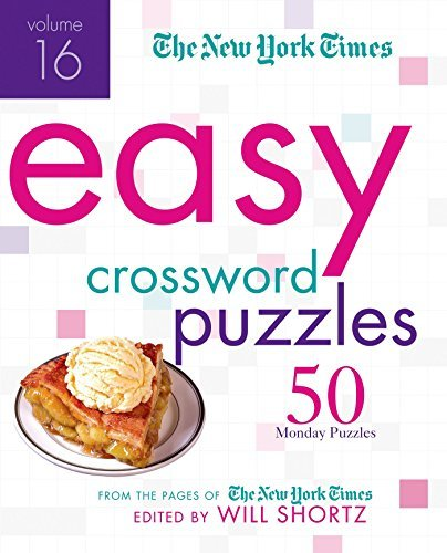 New York Times The New York Times Easy Crossword Puzzles Volume 50 Monday Puzzles From The Pages Of The New York