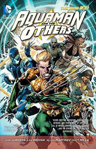 Dan Jurgens Aquaman And The Others Vol. 1 Legacy Of Gold (the New 52) 0052 Edition;revised