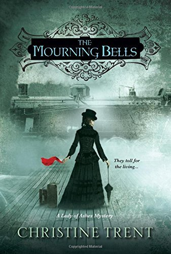 Christine Trent The Mourning Bells