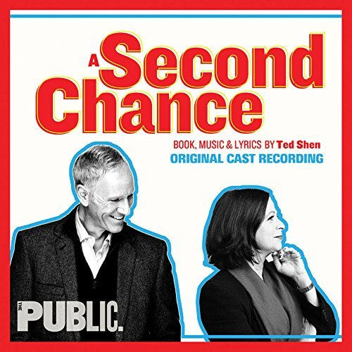A Second Chance Original Cast Recording