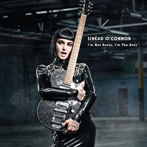 Sinead O'connor Im Not Bossy Im The Boss (delu