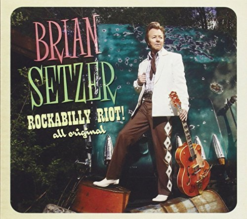Brian Setzer Rockabilly Riot! All Original