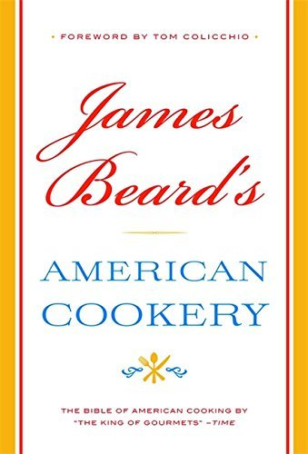 James Beard James Beard's American Cookery