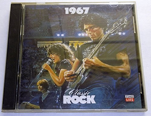 1967 Classic Rock 1967 Classic Rock Time Life Music Series