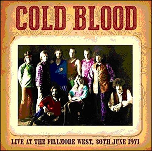 Cold Blood Live At The Fillmore West 30th