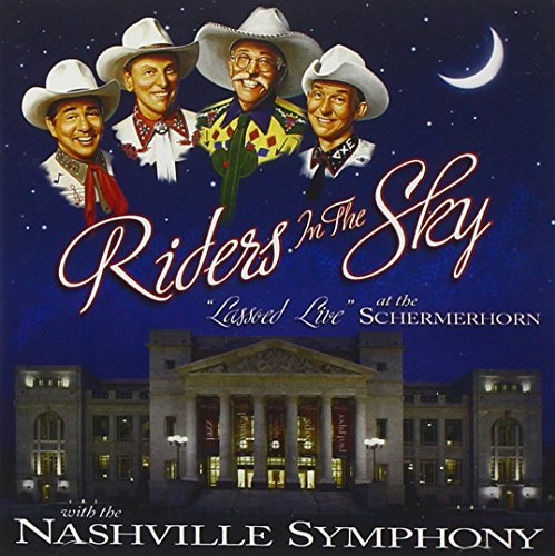 Riders In The Sky Lassoed Live At The Schermerho Digipak