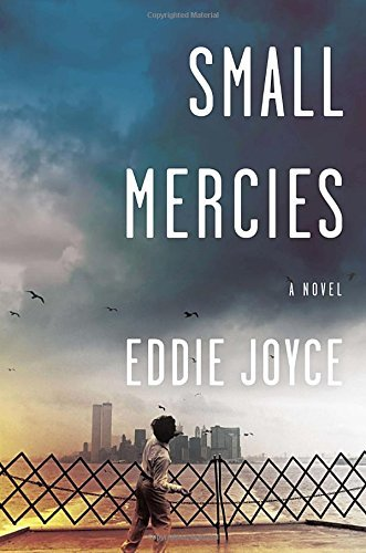 Eddie Joyce Small Mercies
