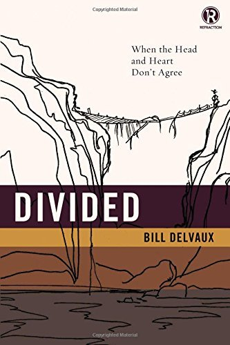 Bill Delvaux Divided When The Head And Heart Don't Agree
