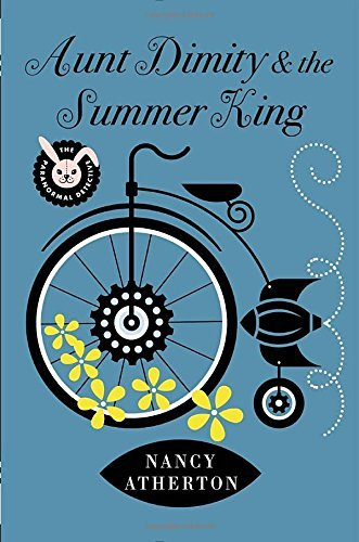 Nancy Atherton Aunt Dimity And The Summer King