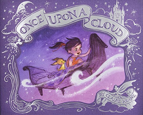 Claire Keane Once Upon A Cloud