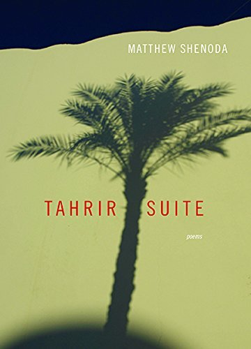 Matthew Shenoda Tahrir Suite Poems