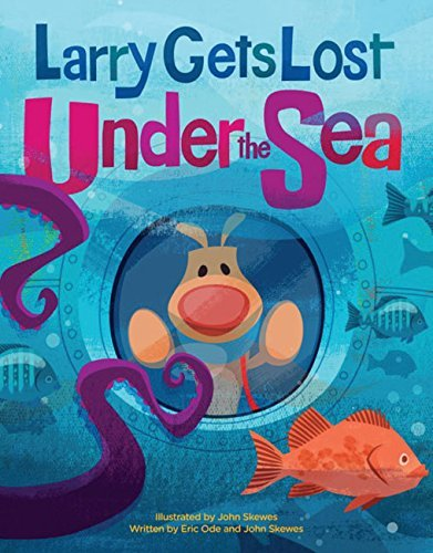 John Skewes Larry Gets Lost Under The Sea