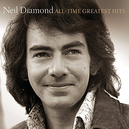 Neil Diamond All Time Greatest Hits