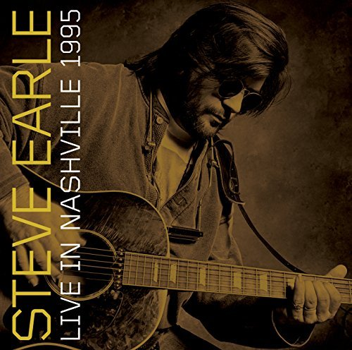 Steve Earle Live In Nashville 1995