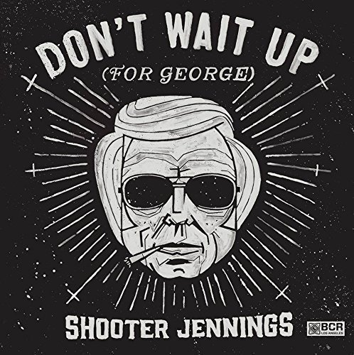 Jennings Shooter Don't Wait Up For George