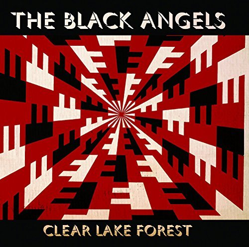 Black Angels Clear Lake Forest (ep)