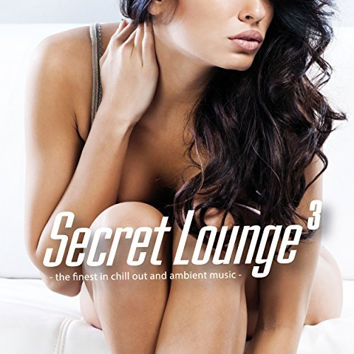 Various Artist Secret Lounge 3 The Finest In