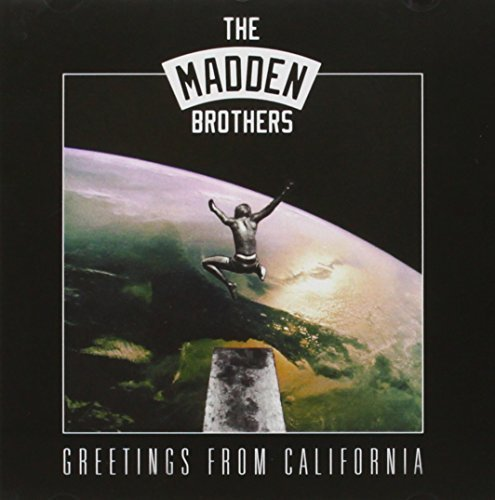 Madden Brothers Greetings From California