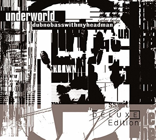 Underworld Dubnobasswithmyheadman 20th Anniversary Edition 2cd