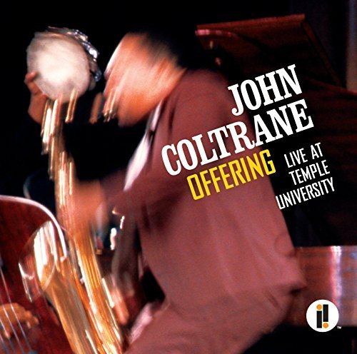 John Coltrane Offering Live At Temple University 2 CD