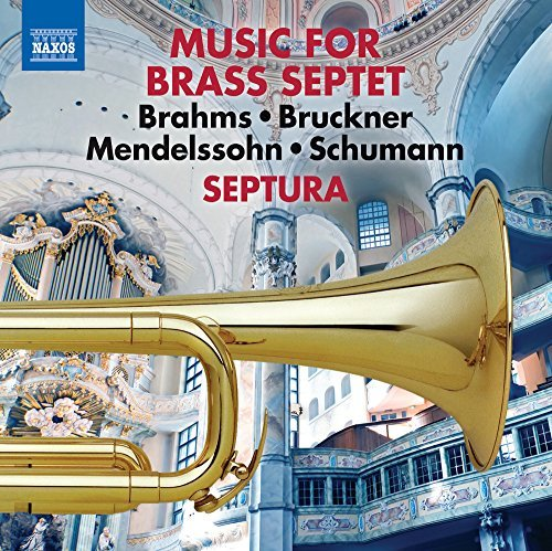 Mendlssohn Schumann Brahms Works Arranged For Brass Septe
