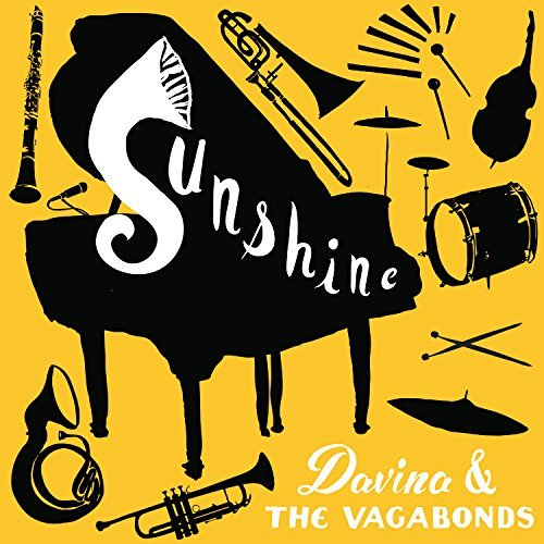 Davina & Vagabonds Sunshine