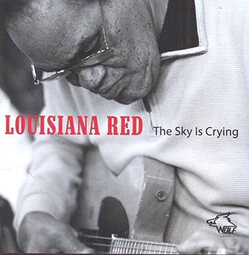 Louisiana Red Sky Is Crying
