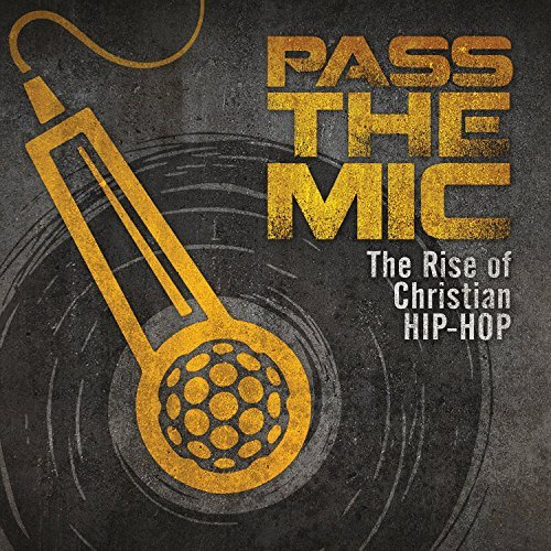 Various Artist Pass The Mic The Rise Of Chri