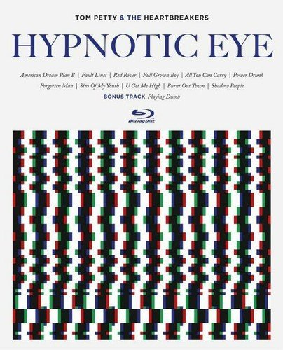 Tom Petty & The Heartbreakers Hypnotic Eye (blu Ray Audio)