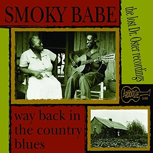 Smoky Babe Way Back In The Country Blues