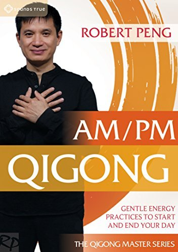 Robert Peng Am Pm Qigong Gentle Energy Pr
