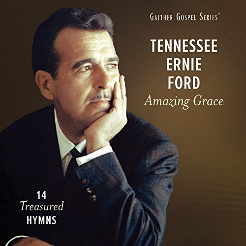 Tennessee Ernie Ford Amazing Grace 14 Tre