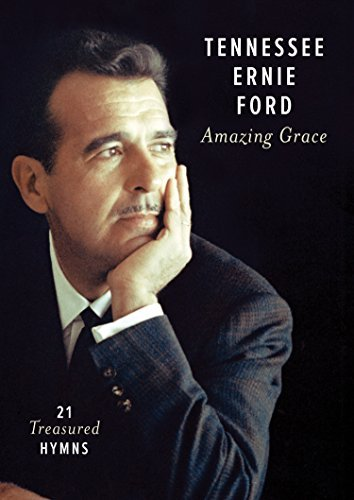 Tennessee Ernie Ford Amazing Grace 21 Treasured Hymns