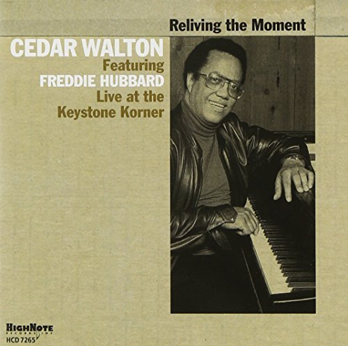 Cedar Walton Reliving The Moment