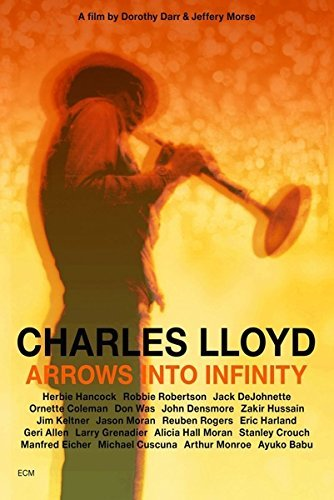 Charles Lloyd Arrows Into Infinity