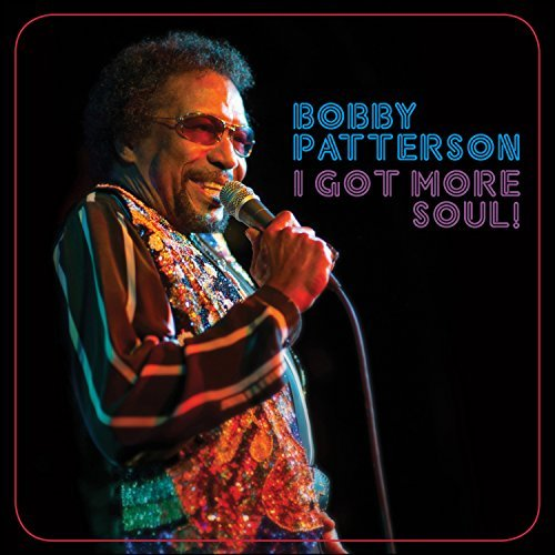 Bobby Patterson I Got More Soul