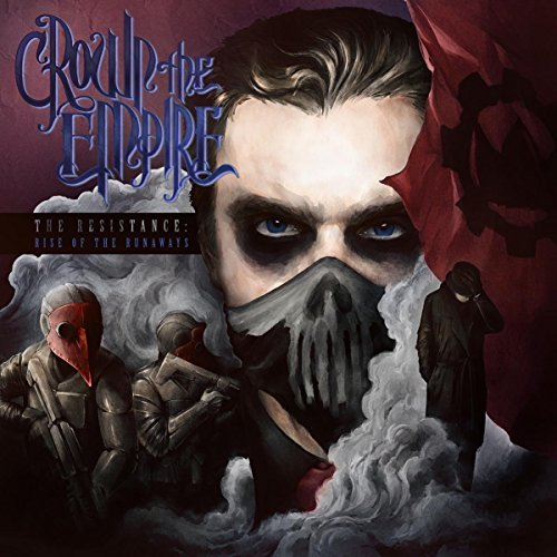 Crown The Empire Resistance Rise Of The Runaway