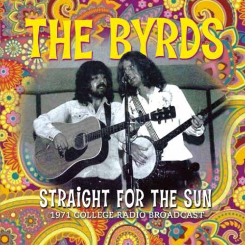Byrds Straight For The Sun