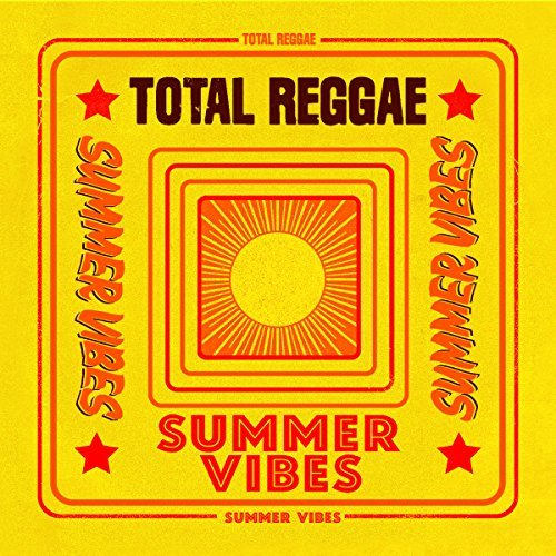 Total Reggae Summer Vibes