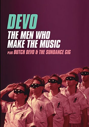 Devo Men Who Make The Music Butch Men Who Make The Music Butch