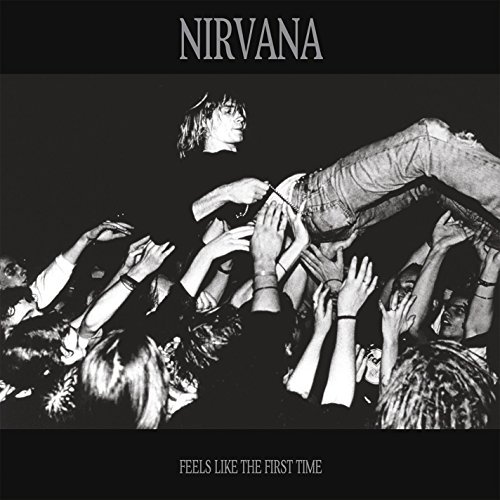 Nirvana Feels Like The First Time 2 Lp