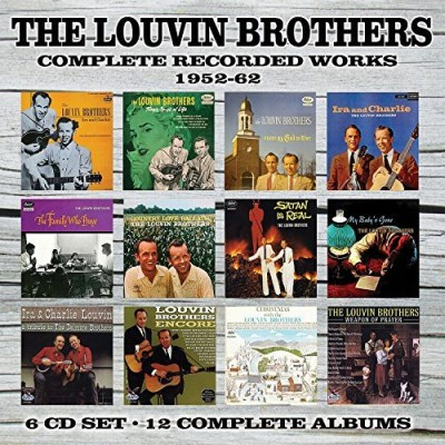 Louvin Brothers Complete Recorded Works 1952 1962