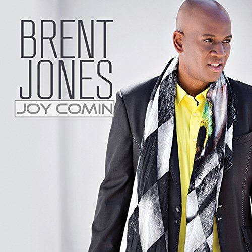 Brent Jones Joy Comin
