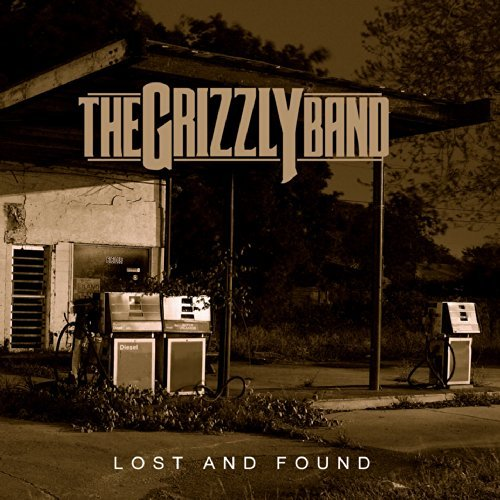 Grizzly Band Grizzly Band Lost & Found