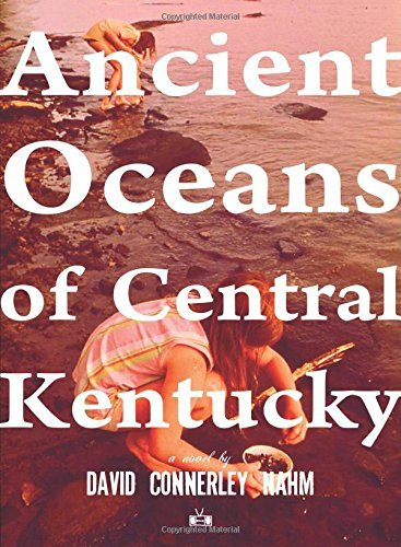 David Connerley Nahm Ancient Oceans Of Central Kentucky
