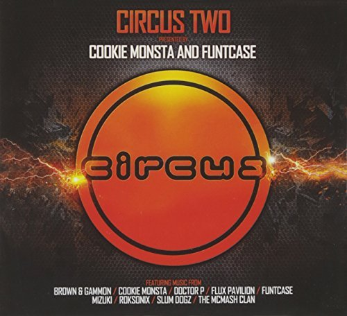 Circus Two Presented By Cookie Circus Two Presented By Cookie Explicit Version