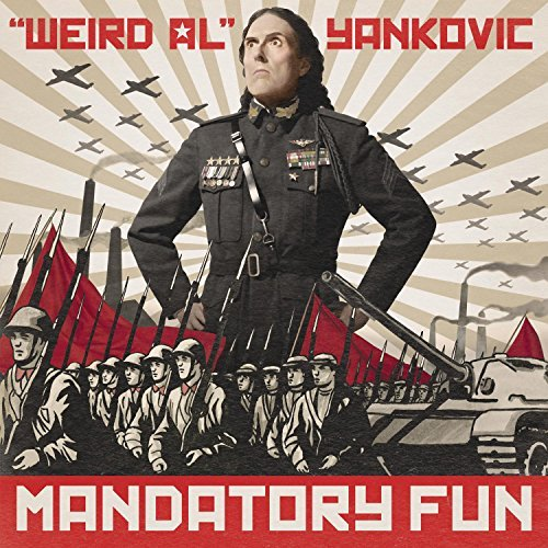Yankovic Weird Al Mandatory Fun