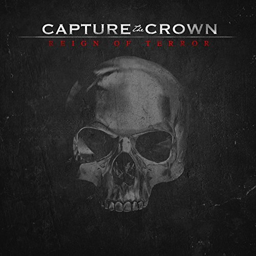 Capture The Crown Reign Of Terror