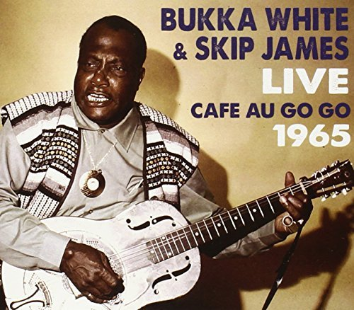 White Bukka James Skip Live At The Cafe Au Go Go